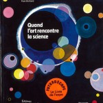 Quand l'art rencontre la science - L'exposition