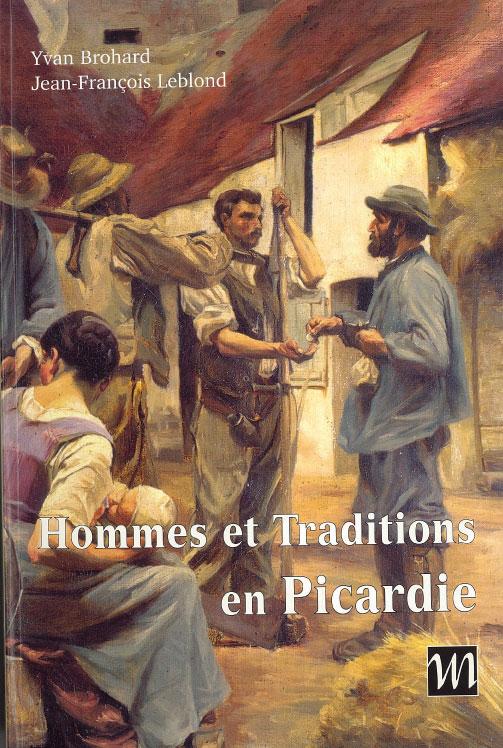 Hommes et Traditions en Picardie, 2001
