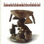Au pays des Vodun, art et artisanat de la République du Bénin