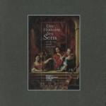 Une histoire des sens, du Moyen Age au 18ème siècle