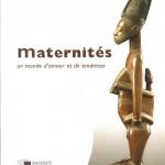 Maternités, un monde d'amour et de tendresse