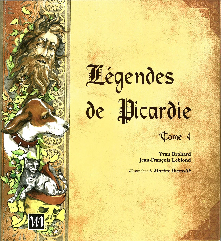 Légendes de Picardie Tome 4