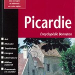 Picardie - Encyclopédie Bonneton (ré-édition)