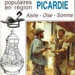 Vie et Traditions populaires en région Picardie